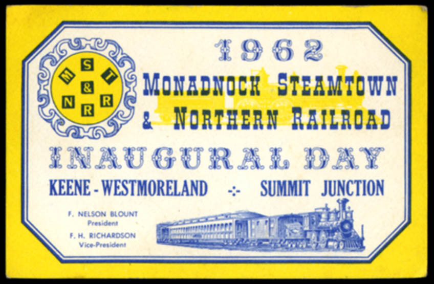 Image for Monadnock Steamtown & Northern Railroad Inaugural Day ticket 1962 NH
