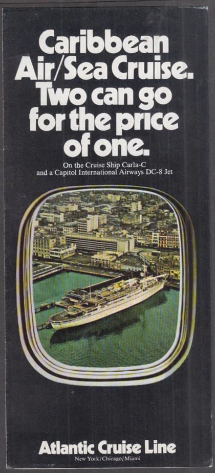 Atlantic Cruise Line Air/Sea Cruise S S Carla-C Capitol Airways DC-8 folder 1970