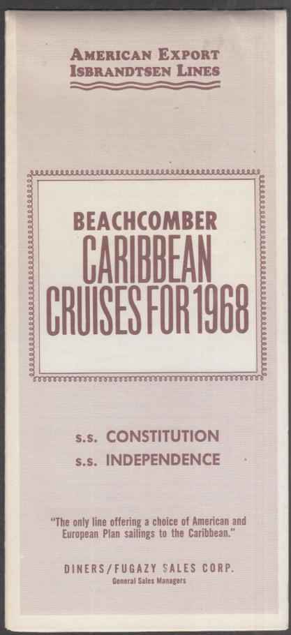 American Export Isbrandtsen S S Constitution Independence Caribbean Cruises 1968