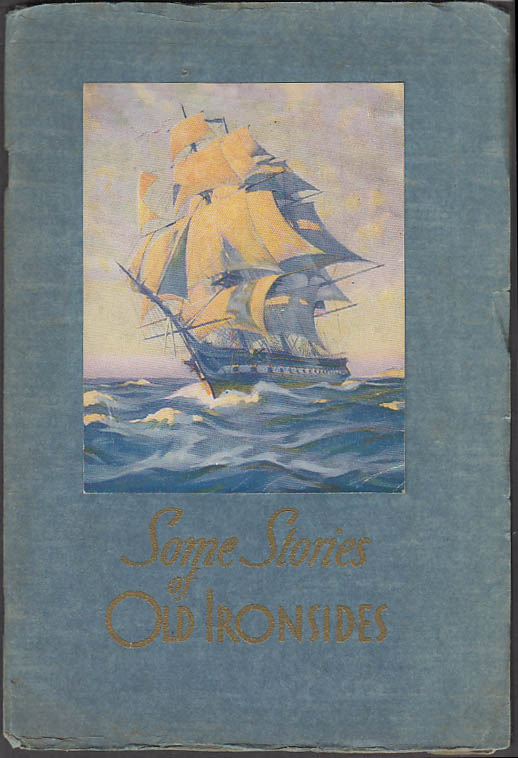 Cdr Holloway H Frost: Some Stories of Old Ironsides U S S Constitution 1931