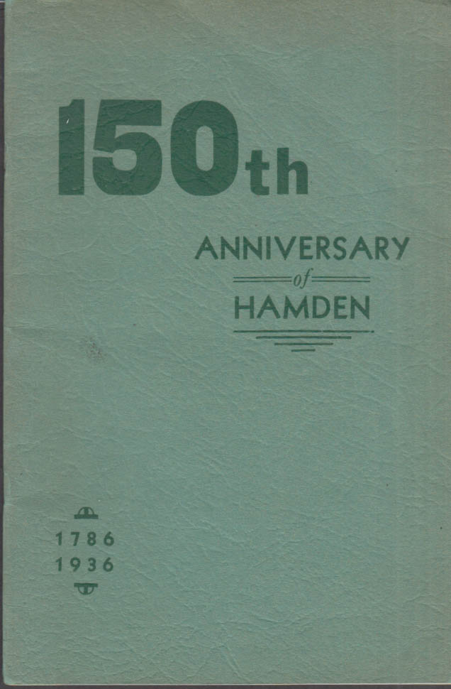 150th Anniversary of Hamden CT souvenir history 1786-1936