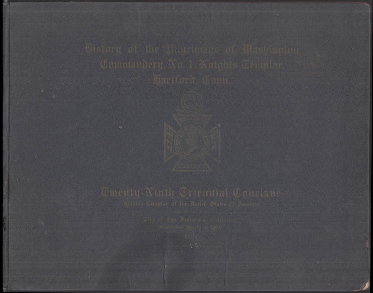 Knights Templar Washington Commandery Hartford CT 29th Conclave Pilgrimage 1904