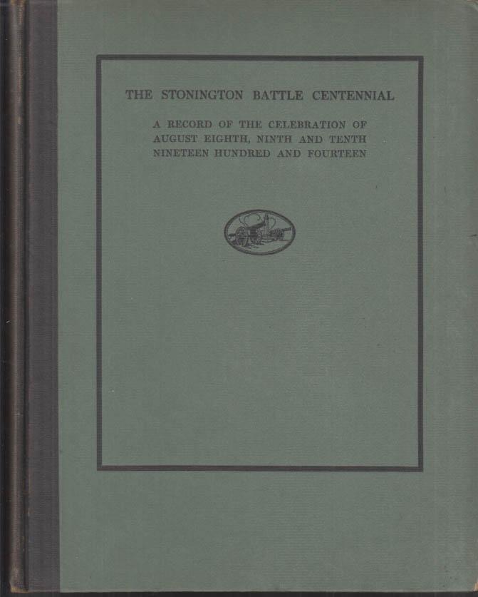 Stonington CT Battle Centennial commemorative record book 1914
