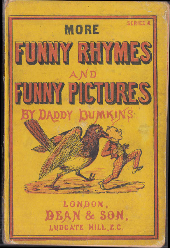 Daddy Dumkins: More Funny Rhymes & Funny Pictures Series 4 ca 1860s