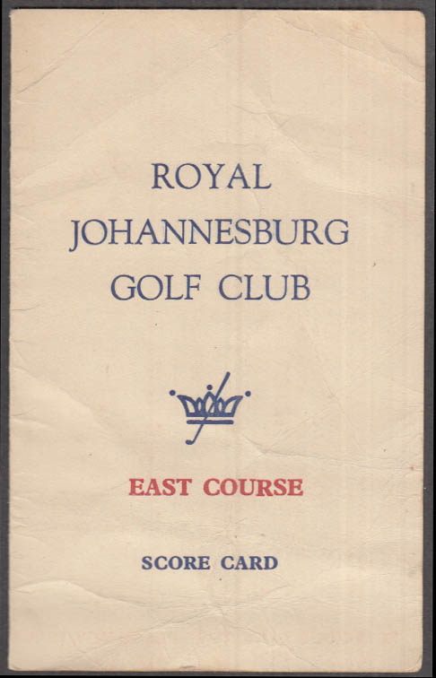 Royal Johannesburg Golf Club East Course Score Card 1961 unmarked