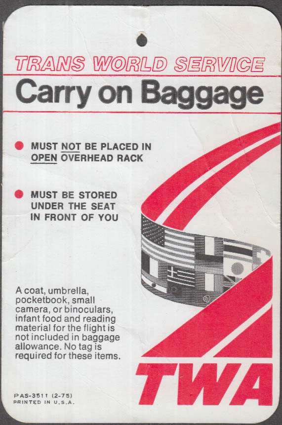 Trans World Airlines TWA Carry on Baggage tag 1975