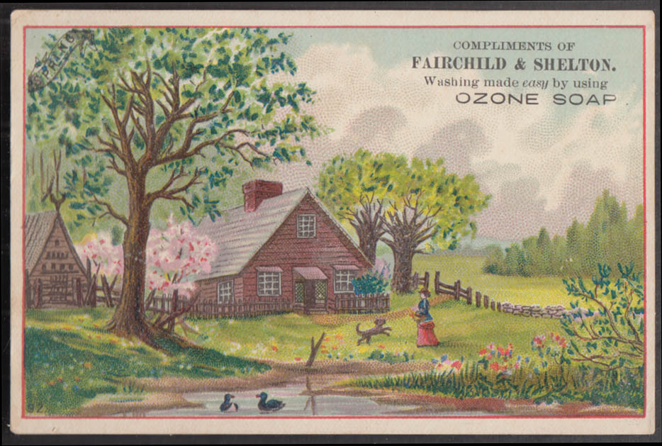Fairchild & Shelton Ozone Soap trade card ca 1880s rural scene