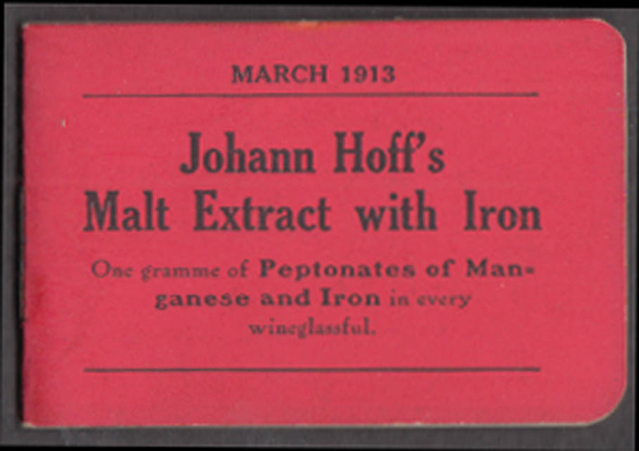 Johann Hoff's Malt Extract with Iron Monthly Memorandum Book 3 1913