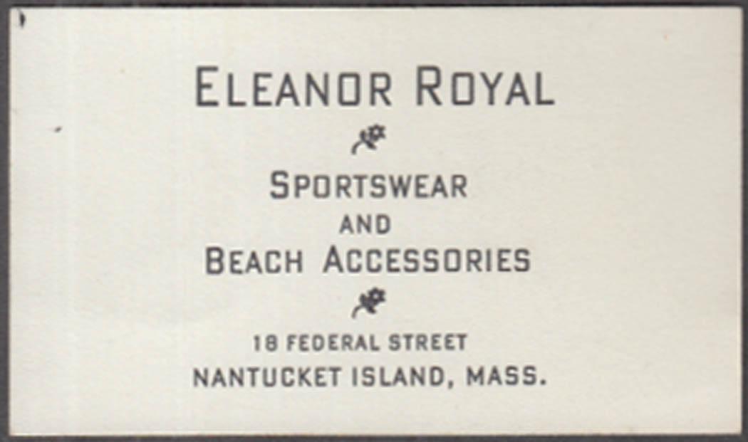 Eleanor Royal Sportswear & Beach Accessories business card Nantucket MA 1930s
