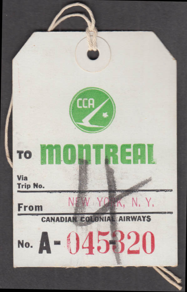 Canadian Colonial Airways flown baggage tag MONTREAL-NY 1960s
