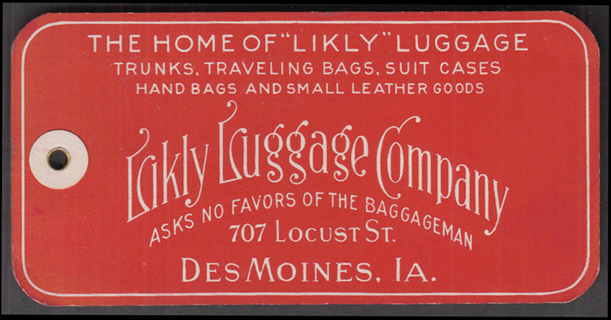 Likely Luggage Company cardboard tag Des Moines IA ca 1900