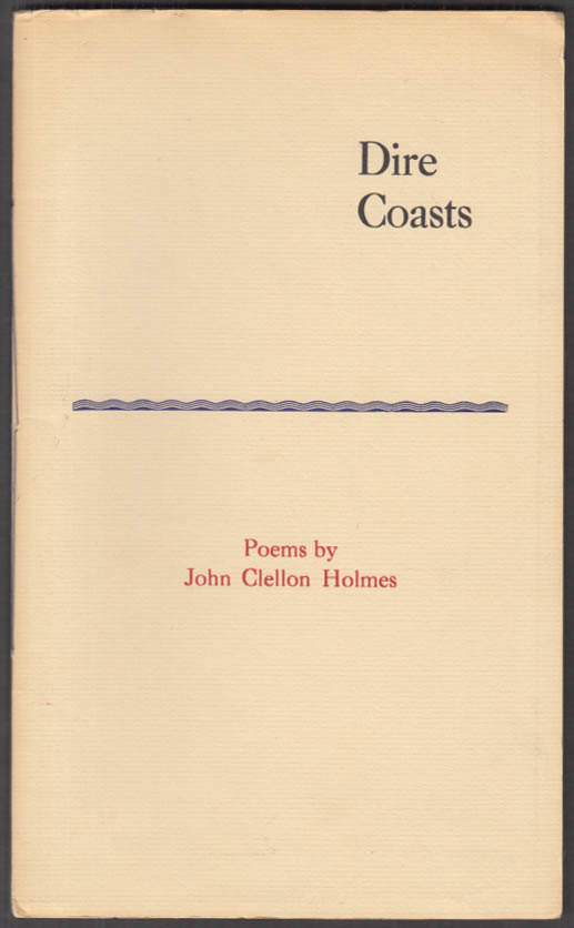 John Clellon Holmes: Dire Coasts 1st edition one of 500 printed 1987
