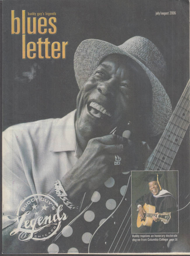 Buddy Guy's Legends BLUES LETTER 7-8 2006 Dr Buddy at Columbia