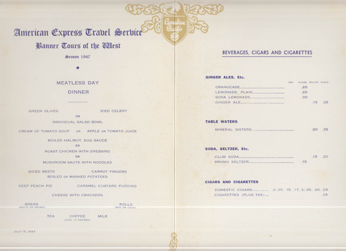 Canadian Pacific Railway Amex Banner Tour Meatless Day Menu 7/15 1947