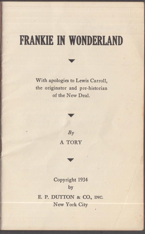 Frankie in Wonderland Anti-FDR anti-New Deal storybook E P Dutton 1934