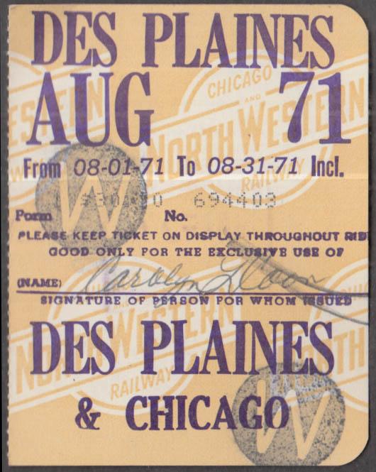 Chicago & North Western RR Des Plaines-Chicago commutation ticket 8 1971