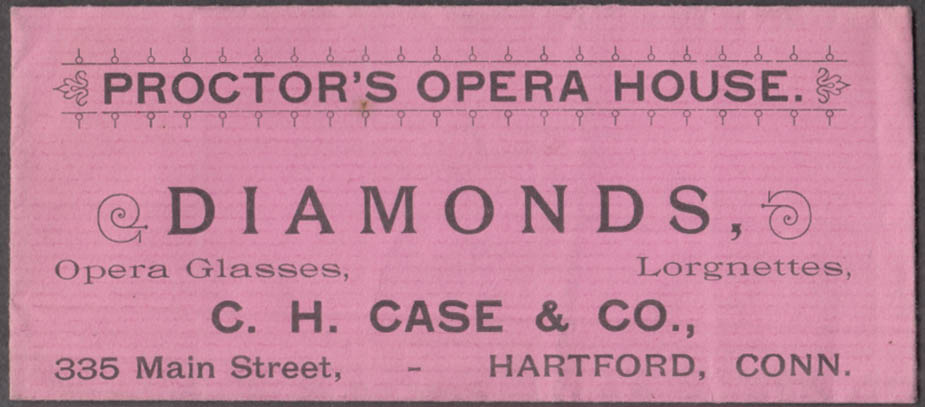 Proctor's Opera House ticket envelope C H Case Diamonds ads Hartford CT 1890s