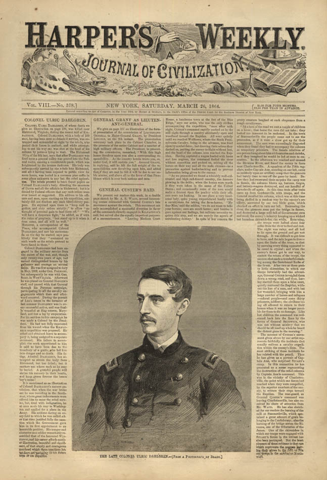 Image for HARPER'S WEEKLY page 3/26 1864 Col Ulric Dahlgren; Custer's Raid