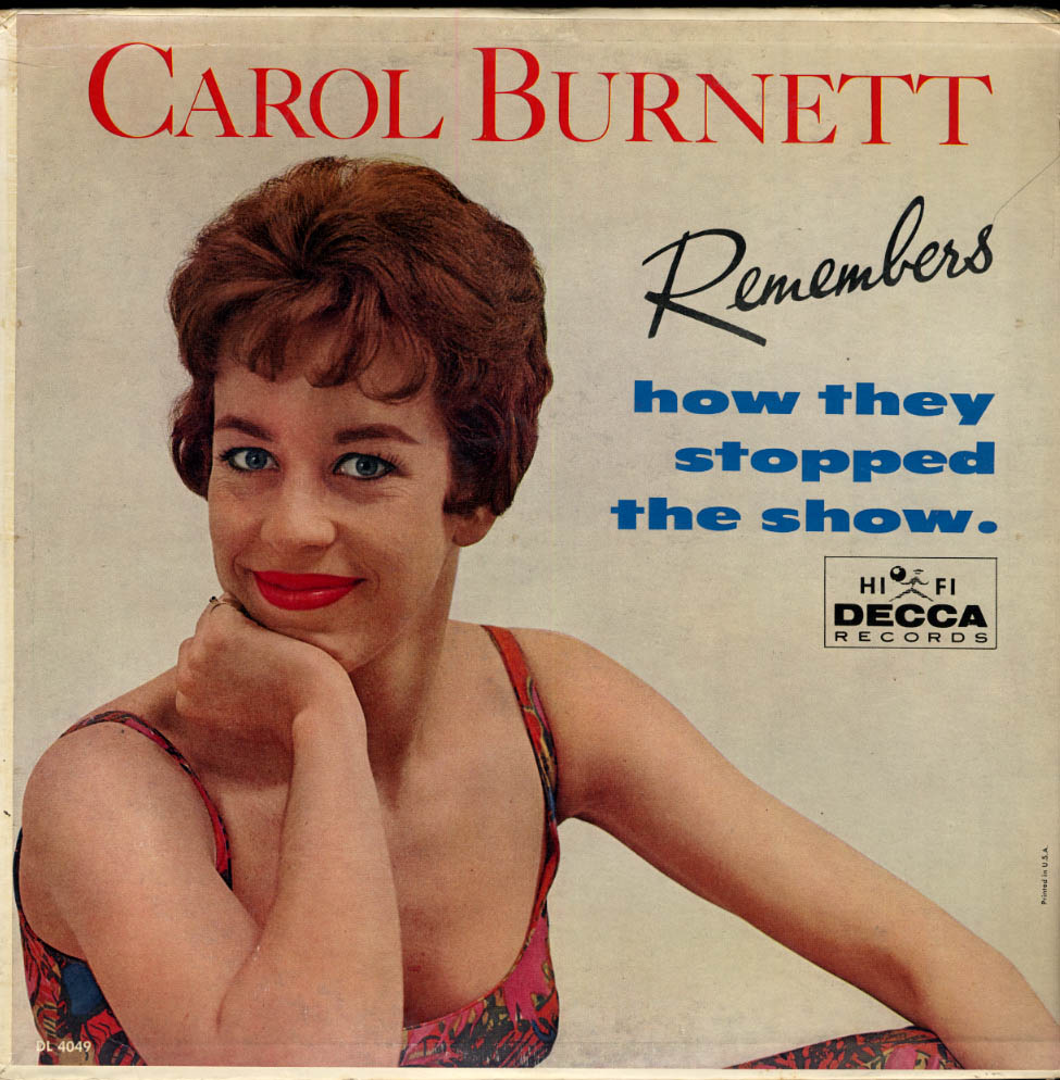 Carol Burnett Remembers How They Stopped the Show Decca LP 1961 edition