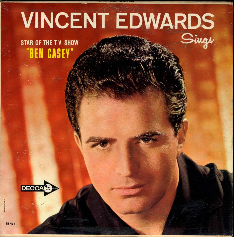 Decca LP: Vince Edwards TV's Dr Ben Casey Signs DL4311 1962 edition Vincent