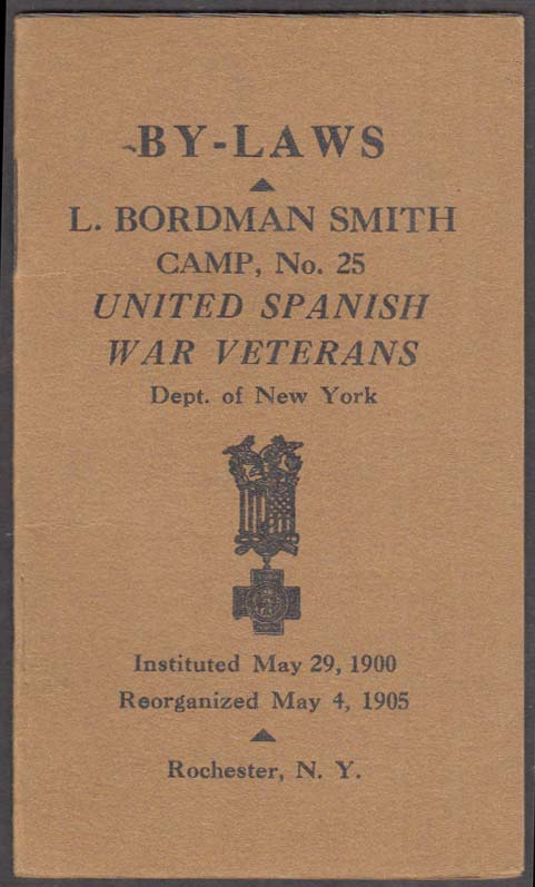 United Spanish War Veterans L Boardman Smith Camp Rochester NY By-Laws 1905
