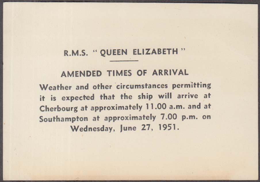 Cunard Line R M S Queen Elizabeth Amended Times of Arrival card 1951