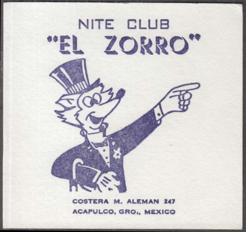 Image for Nite Club El Zorro card Costera M Aleman 247 Acapulco Mexico