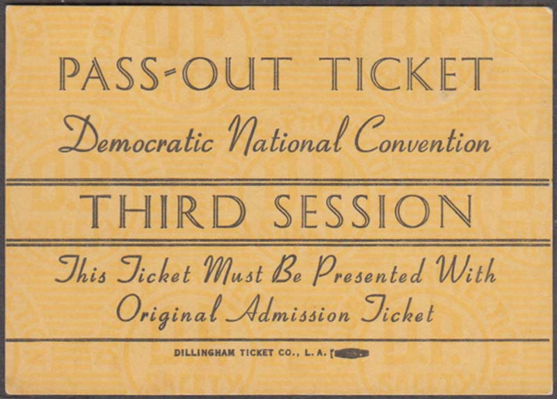 Democratic National Convention 3rd Session Pass-Out Ticket 1940s