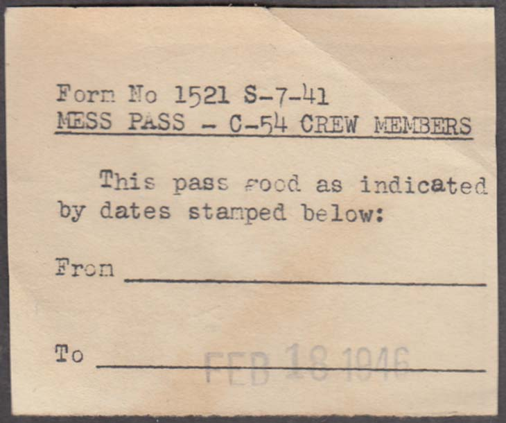 Image for USAAF Mess Pass for Douglas C-54 Skymaster Crew Members 2/18 1946