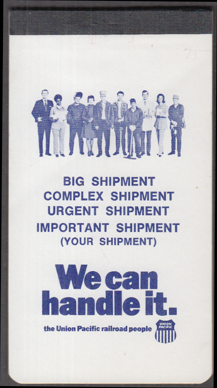 Image for Big Complex Urgent Important Shipment: We Can Handle It Union Pacific RR notepad
