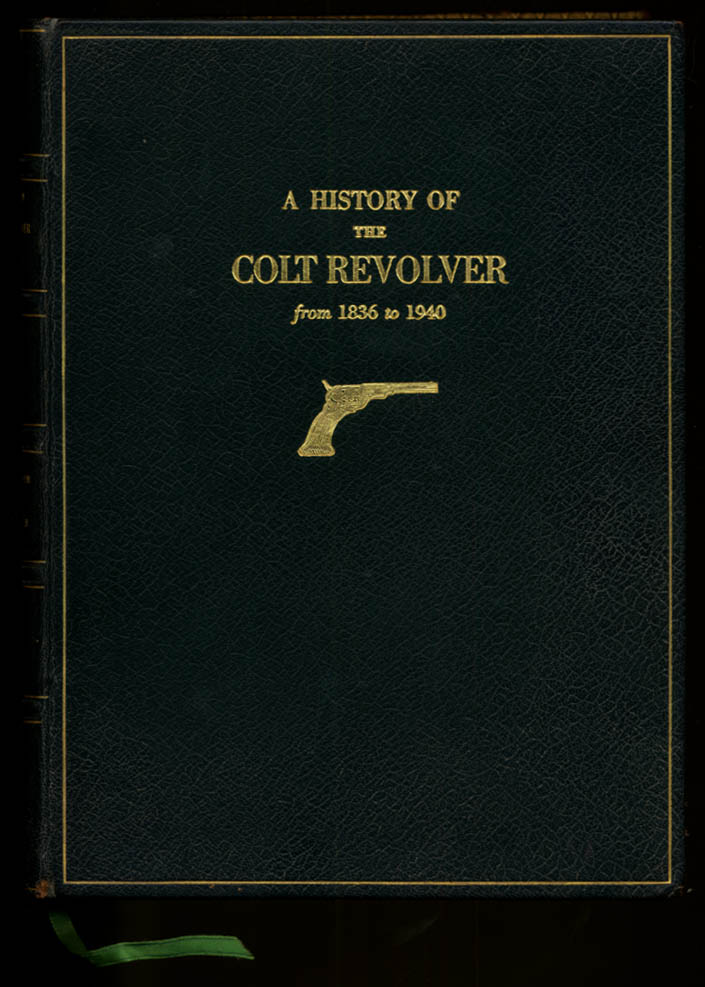 Image for Haven & Belden: A History of The Colt Revolver & Other Arms 1836-1940 1/100
