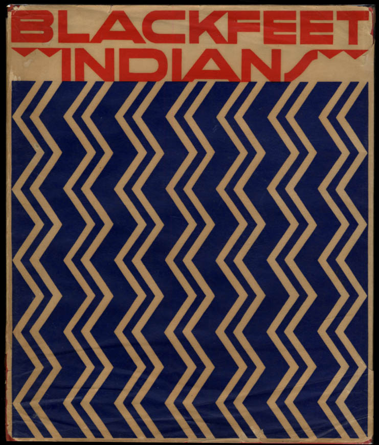 Image for Frank B Linderman & SIGNED by Winold Reiss: Blackfeet Indians 1st in DJ