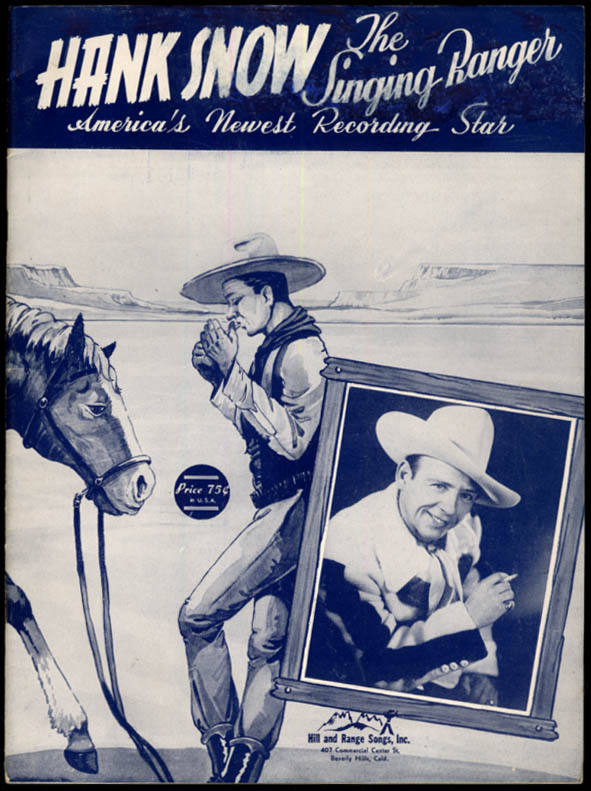 Hank Snow the Singing Ranger Song Book 1949