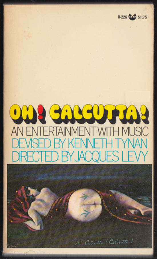 Image for Kenneth Tynan: Oh! Calcutta! 1st paperback edition Black Cat B-226 1969