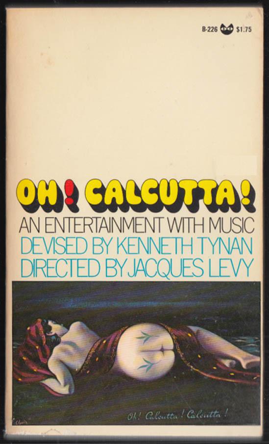 Kenneth Tynan: Oh! Calcutta! 1st paperback edition Black Cat B-226 1969