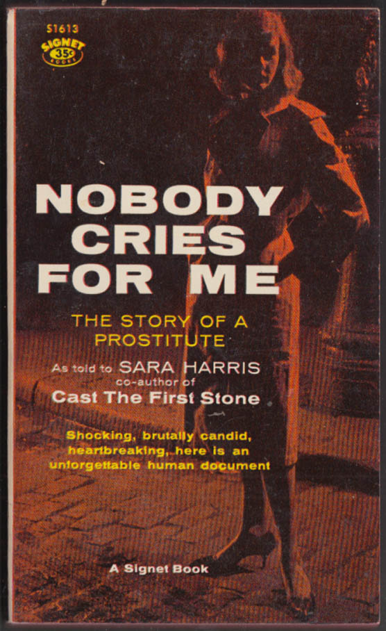 Nobody Cares for Me: Story of a Prostitute PB edition 3rd printing 1959 GGA