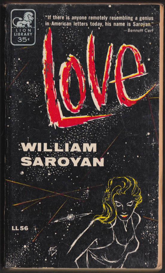 William Saroyan: Love: 1st PB edition Lion Library LL56 1955 GGA