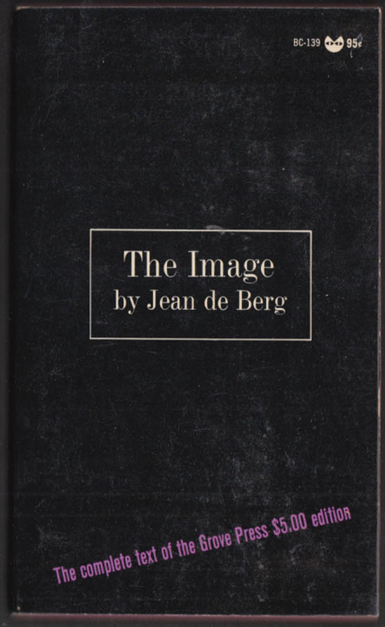 Image for Jean de Berg: The Image: 1st PB edition Evergreen Black Cat BC-139 1967