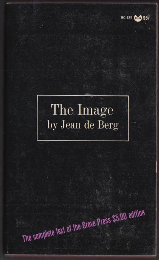Jean de Berg: The Image: 1st PB edition Evergreen Black Cat BC-139 1967