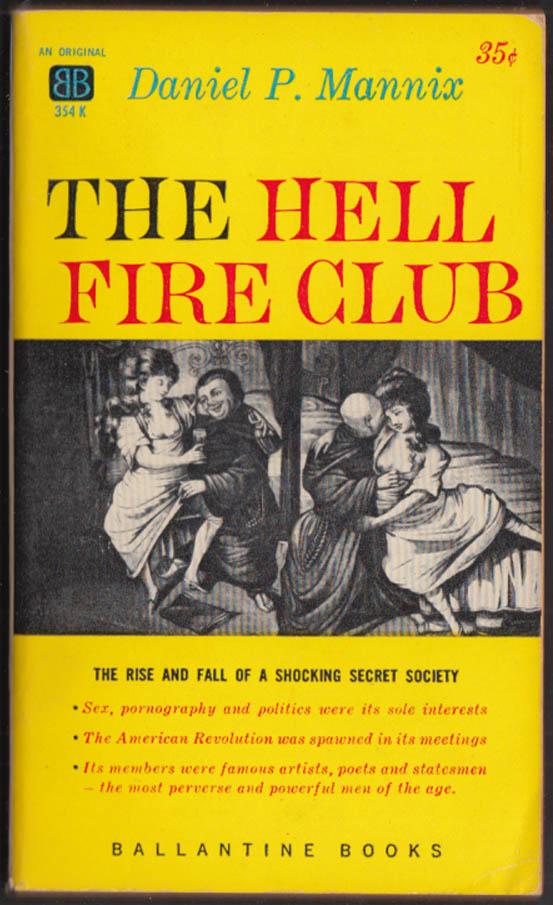 Daniel P Mannix: The Hell Fire Club PBO 1st edition 1959 sex porn & politics