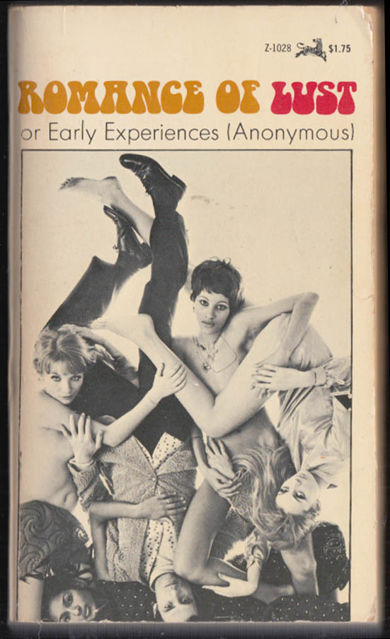 Romance of Lust or Early Experiences by Anonymous: PB Z-1028 GGA 1968 GGA