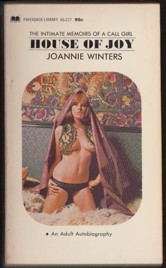 Joannie Winters: House of Joy: Memoirs of a Call Girl PBO 5th printing 1969