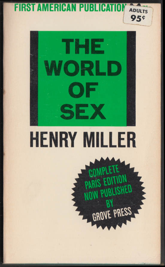 Henry Miller: The World of Sex 1st PB edition 1965 Evergreen Black Cat BC-97