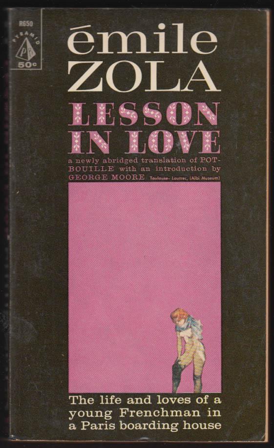 Emile Zola: Lesson in Love [aka Pot-Bouille] 1st PB edition 1961 GGA