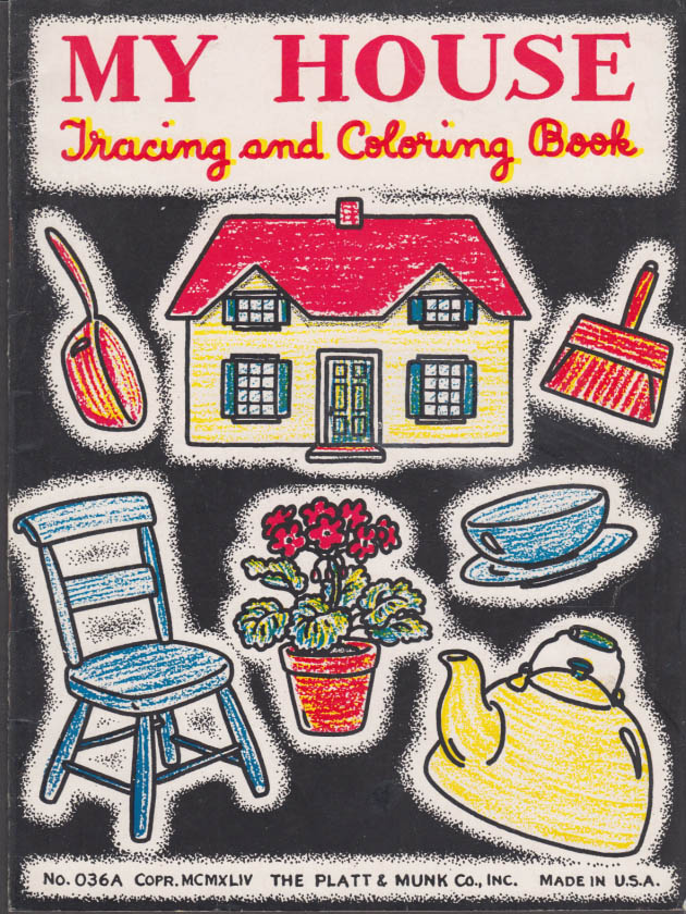 Image for My House Tracing & Coloring Book: Platt & Munk 1944