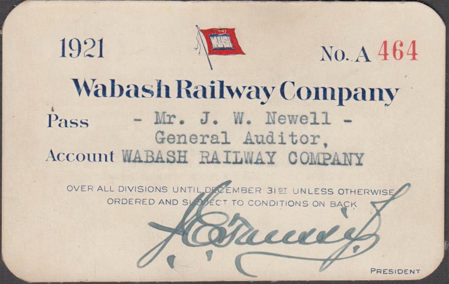 Wabash Railway Company Railroad Pass 1921 J W Newell General Auditor
