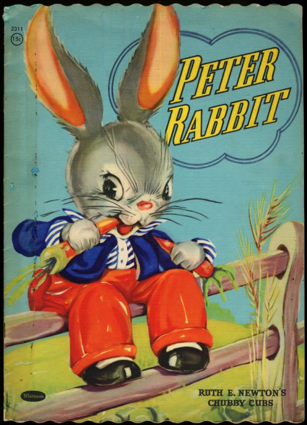 Peter Rabbit Whitman storybook Ruth E Newton Chubby Cubs 1947