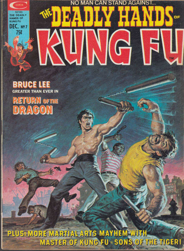 DEADLY HANDS OF KUNG FU #7 12 1974 Bruce Lee Shang-Chi Frank McLaughlin +