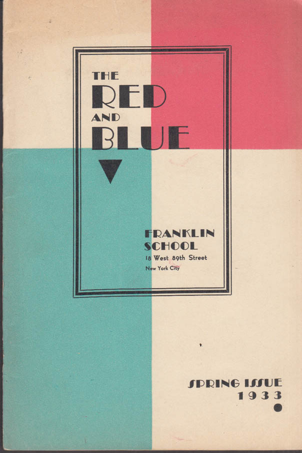 Image for Franklin School New York THE RED AND BLUE Spring 1933 Sinclair Lewis