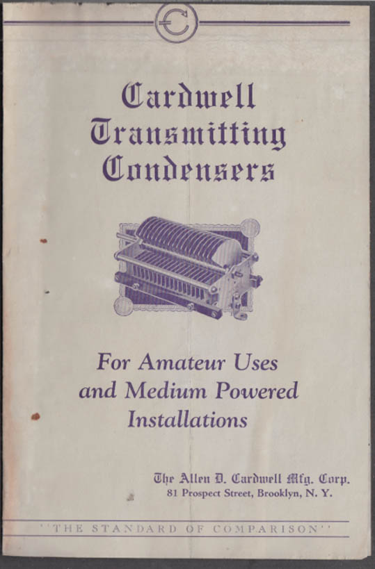 Cardwell Transmitting Condensers for Amateur & Medium-Power Installations 1928